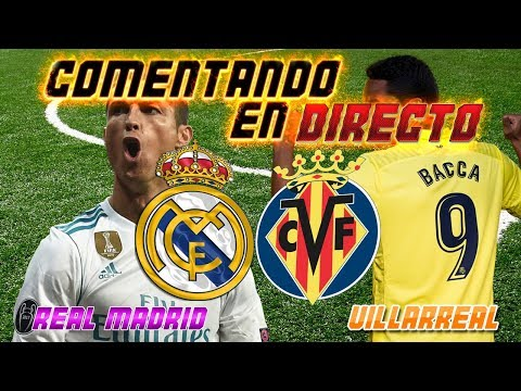 REAL MADRID vs VILLARREAL | COMENTANDO EN VIVO | SergioLiveHD
