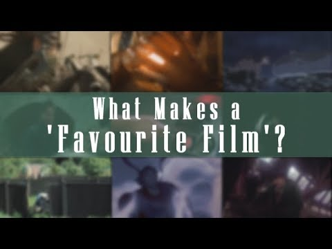 What Makes a 'Favourite Film'? | Video Essay