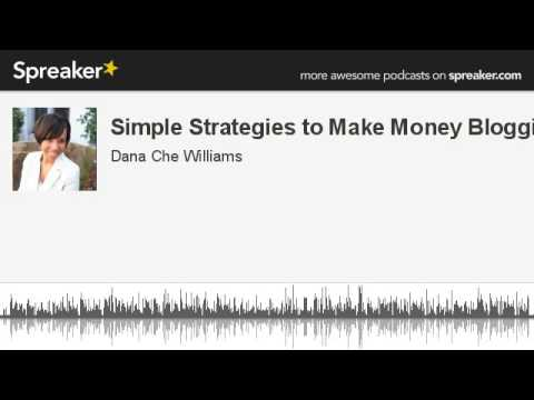 Simple Strategies to Make Money Blogging (made with Spreaker)