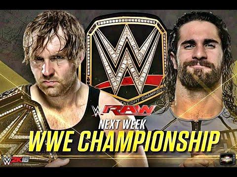 RAW July 18 2016 Dean Ambrose Vs Seth Rollins WWE Title Match WWE 2k16 Full Match Simulation 720p