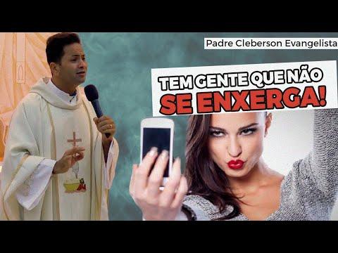 TEM GENTE QUE NÃO SE ENXERGA! - Padre Cleberson Evangelista