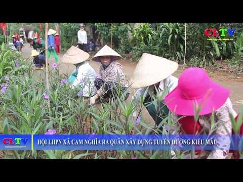 Hội LHPN xã Cam Nghĩa ra quân xây dựng tuyến đường kiểu mẫu