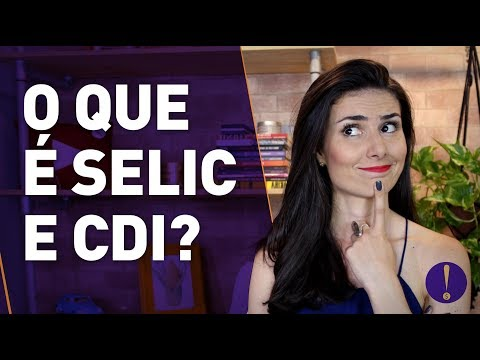 O que é  SELIC E CDI? Entenda isso HOJE e pare de PERDER DINHEIRO! | SÉRIE INVESTIDORES INICIANTES
