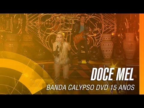 Banda Calypso - Doce mel