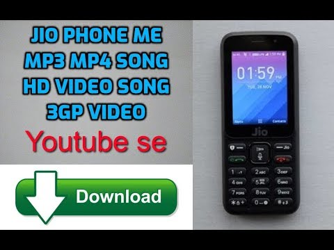 jio phone se mp3 mp4 video song 3gp videos kese download kare