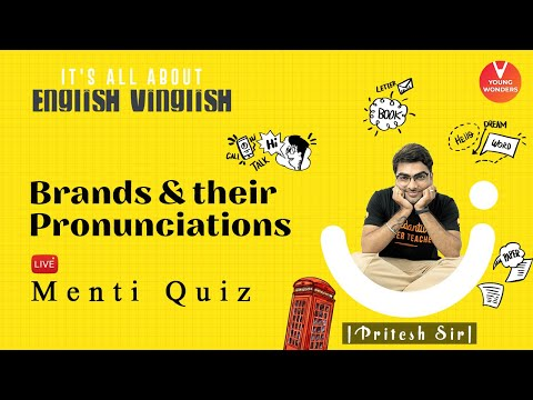 Brands And Their Pronunciations | English Vocabulary | Class 6 - 8 | Young Wonders | Pritesh Sir