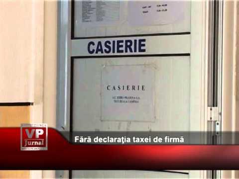 Fără declaraţia taxei de firmă