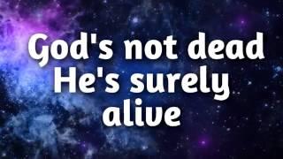 The Newsboys God's not dead lyrics