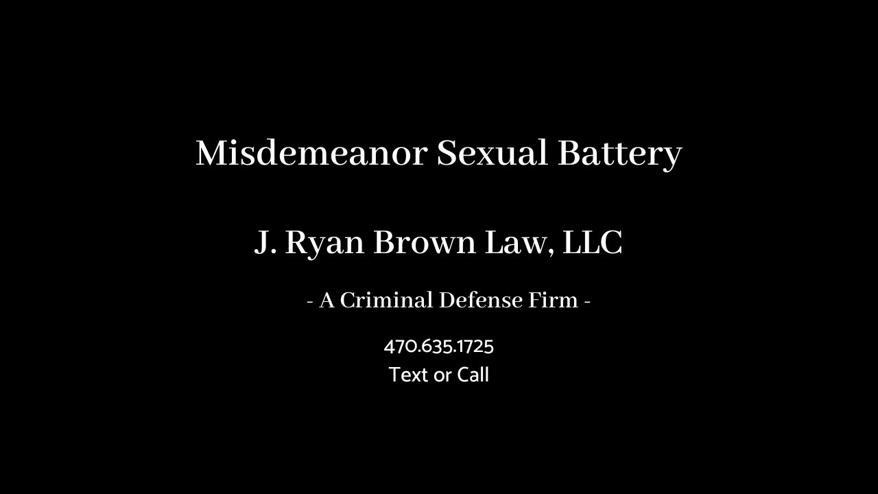 Misdemeanor Sexual Battery