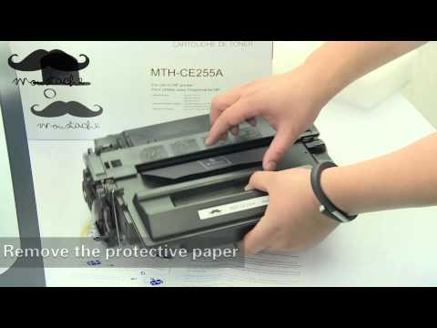 How to install Moustaches CE255A toner cartridge for HP Laserjet P3015