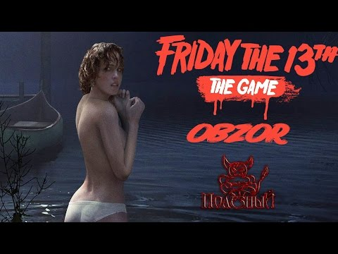 Friday the 13th: The Game - Клон Dead By Daylight ? [Обзор]