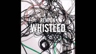 Whistled