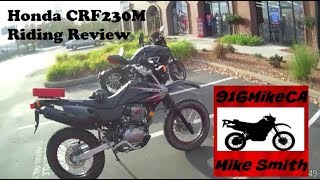 1. Honda CRF230M Riding Review