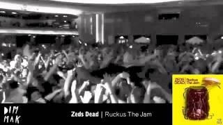Thumbnail for Zeds Dead — Ruckus The Jam
