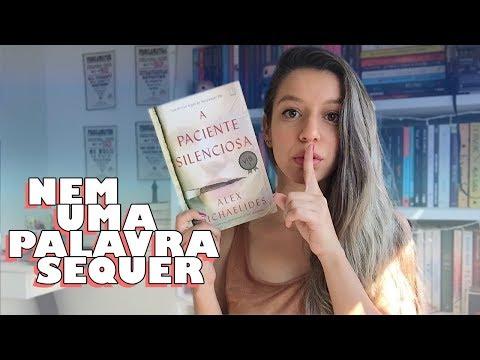 A PACIENTE SILENCIOSA - Alex Michaelides | Memórias de uma Leitora