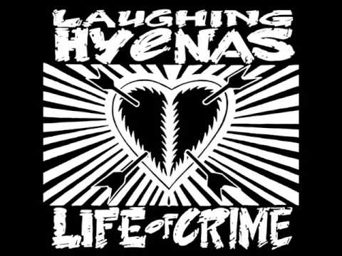 Laughing Hyenas - Life Of Crime (Weirdos)