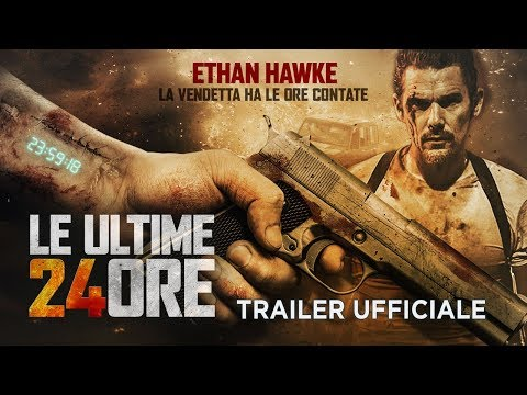 Preview Trailer Le ultime 24 ore, trailer ufficiale italiano