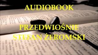 🎧 Przedwiośnie 🎧 Stefan Żeromski. Audiobook. Lektury szkolne