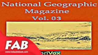 The National Geographic Magazine Vol  03 Ful Audiobook by Travel & Geography Audiobook