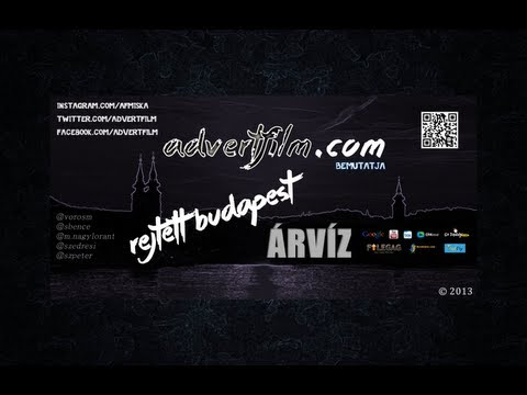 advertfilm.com | S01E04 | Rejtett Budapest - Árvíz