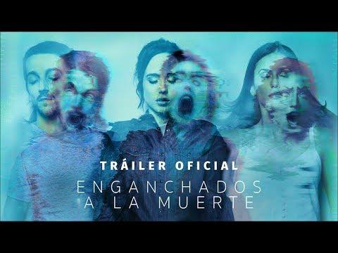 Enganchados a la Muerte - Tráiler Oficial #2 HD en español?>