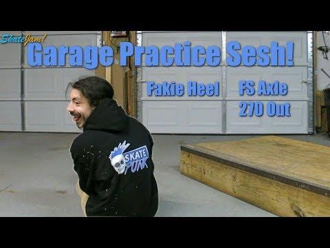 Garage Practice Sesh - Fakie Heel + FS Axle 270 Out