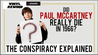 Video Did Paul McCartney really die in 1966? The history of the conspiracy theory | Vinyl Rewind MP3, 3GP, MP4, WEBM, AVI, FLV Agustus 2019
