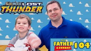 LOST THUNDER Father and Sonday! Opening Pokemon Cards with Lukas #104 by The Pokémon Evolutionaries