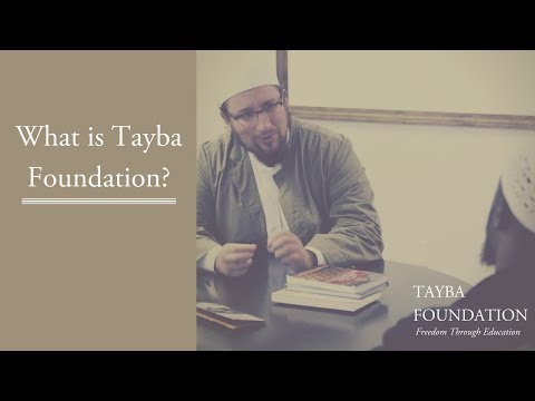 What is Tayba Foundation?