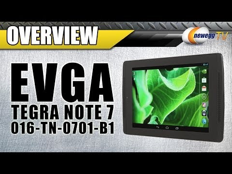 EVGA TEGRA NOTE 7 Tablet Overview – Newegg TV