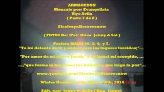 Parte 7 De 8 Armagedón Evang. Yiye Avila ElsalvayaHesavesnow