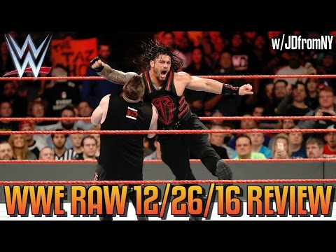 Wwe Raw 12/26/16  Review, Results & Reactions: Roman Reigns Vs Kevin Owens. Again. For Free. On Raw