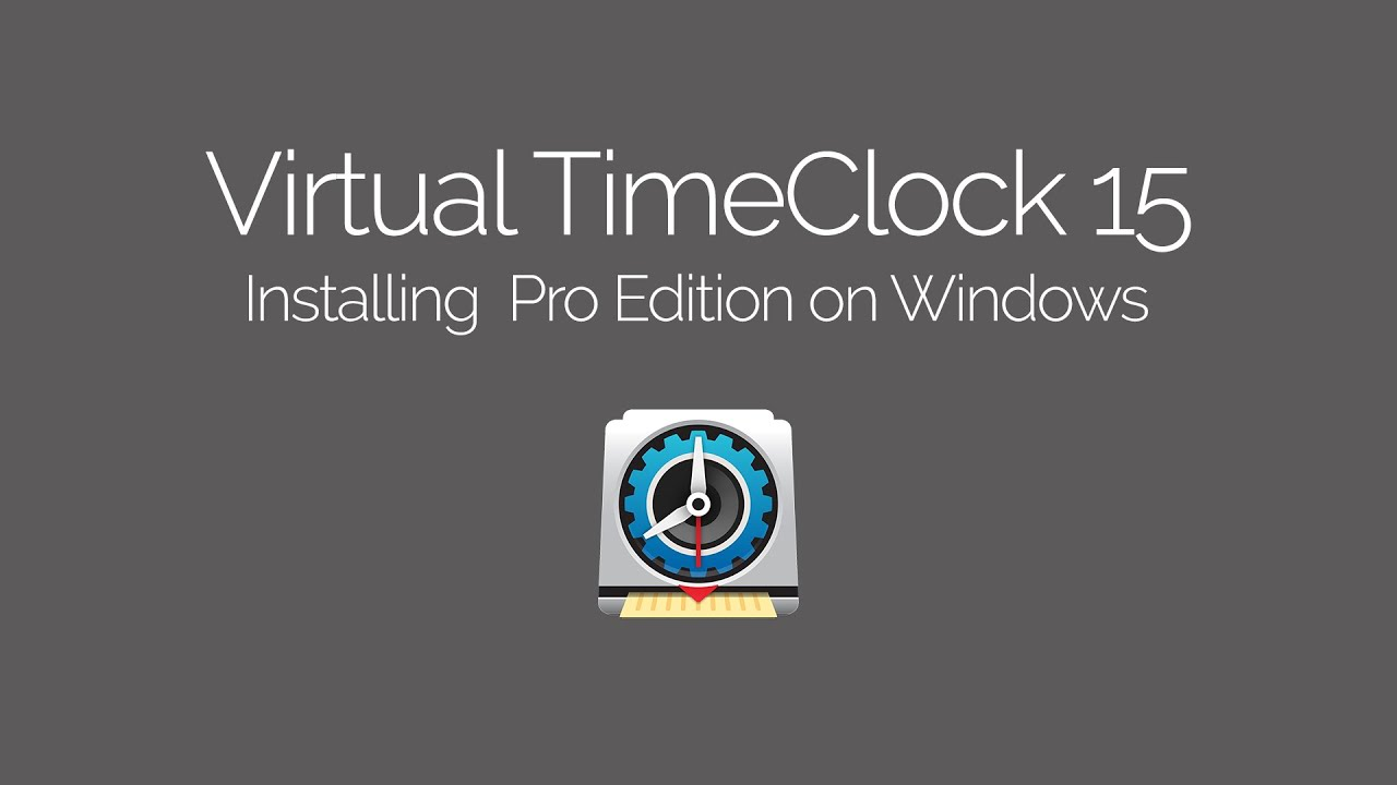 Installing Virtual TimeClock Pro on Windows