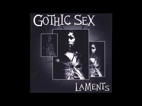 Gothic Sex - I'd Like To Feel
