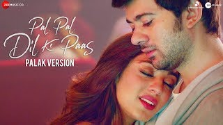 Video Pal Pal Dil Ke Paas - Palak Version | Karan Deol, Sahher Bambba | Sachet Parampara | Palak Muchhal download in MP3, 3GP, MP4, WEBM, AVI, FLV January 2017