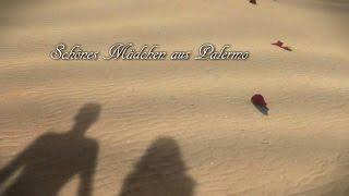 Download Lagu Schönes Mädchen aus Palermo Mp3