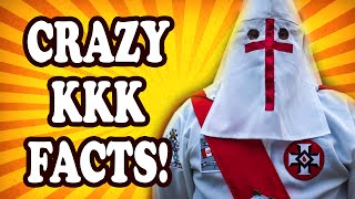 Top 10 Completely Crazy Facts About The KKK