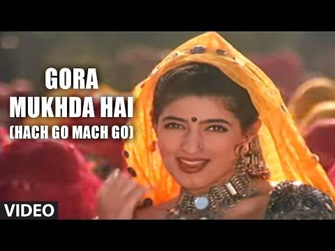 Gora Mukhda Hai (Hach Go Mach Go) | Itihaas | Ajay Devgan, Twinkle Khanna