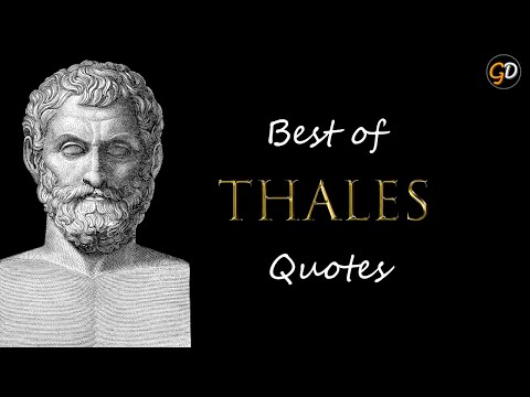TOP 15 Quotes by Thales | Thales of Miletus | Ancient Greek Philosopher