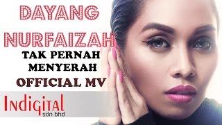 Download lagu Dayang Nurfaizah Tak Pernah Menyerah Mp3