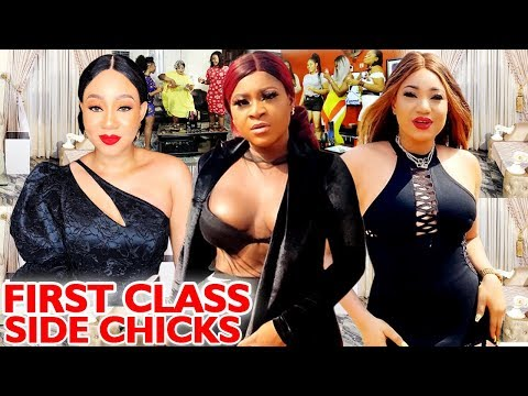 First Class Side Chicks COMPLETE Season - Destiny Etiko 2020 Latest Nigerian Movie