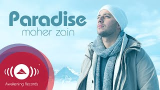 Video Maher Zain - Paradise | Official Audio MP3, 3GP, MP4, WEBM, AVI, FLV September 2019