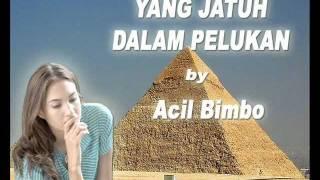 Download Lagu YANG JATUH DALAM PELUKAN - ACIL BIMBO (Original) Mp3