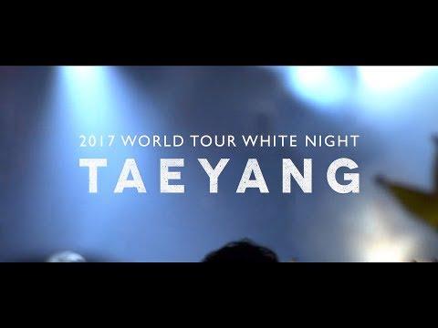 TAEYANG 2017 WORLD TOUR 'WHITE NIGHT' - SPOT