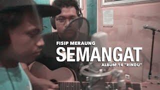 Fisip Meraung - Semangat (Official Video Clip)
