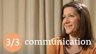 The third 'C' - Communication