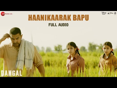 Haanikaarak Bapu -Full Audio| Dangal | Aamir Khan