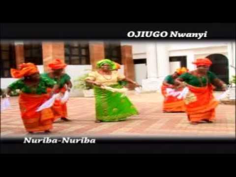 Ojiugo Nwanyi Nuriba Nuriba Official Video