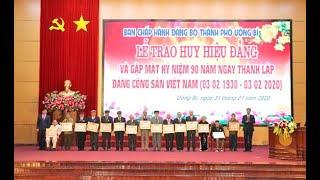 BCH Đảng bộ TP Uông Bí: Trao huy hiệu Đảng và gặp mặt kỷ niệm 90 năm ngày thành lập Đảng Cộng sản Việt Nam 3-2 (1930-2020)