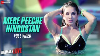 Mere Peeche Hindustan Video Song Beiimaan Love Sunny Leone Rajniesh